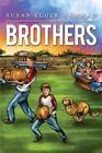 Brothers by Suad Elder (Paperback / softback, 2013)