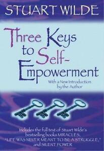 The Three Keys to Self-Empowerment by Stuart Wilde 6