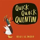 Quick Quack Quentin by Kes Gray (Hardback, 2016)