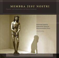 Membra Jesu Nostri, New Music