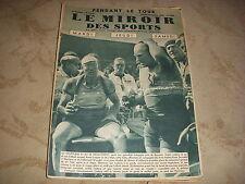 MIROIR des SPORTS 1014 14.07.1938 TOUR de FRANCE ETAPE 6 7 BAYONNE PAU LEDUCQ
