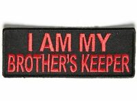 I Am My Brother's Keeper Red Funny Mc Club Motorcycle Biker Vest Patch Pat-3525