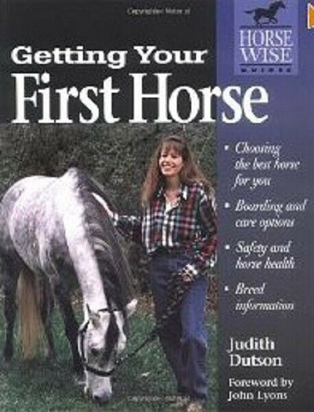 1998, Trade Paperback Getting Your First Horse by Judith Dutson for sale online