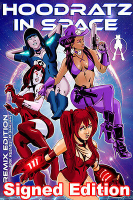 NEW! HOODRATZ IN SPACE #1 REMIX EDITION Signed By Erik Reeves