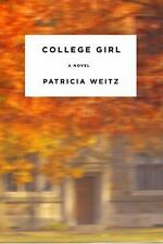 College Girl - VeryGood - Weitz, Patricia - Hardcover