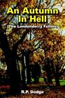 an Autumn in Hell by R Dodge 9781420829112 Paperback 2005