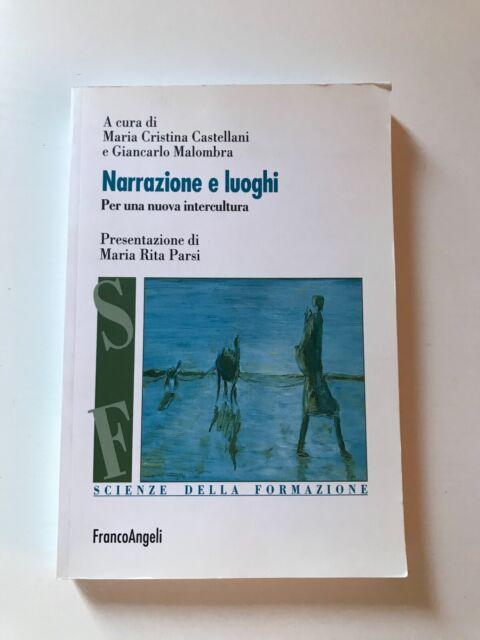Narrazioni e luoghi  - Maria Cristina Castellani e Giancarlo Malombra, a cura di