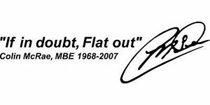 1x Colin Mcrae If in doubt Flat out Sticker Decal