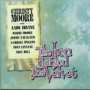 Christy-Moore-The-Iron-Behind-the-Velvet-FREE-UK-SHIPPING