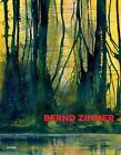 Bernd Zimmer von Bernd Zimmer (2015, Gebundene Ausgabe)