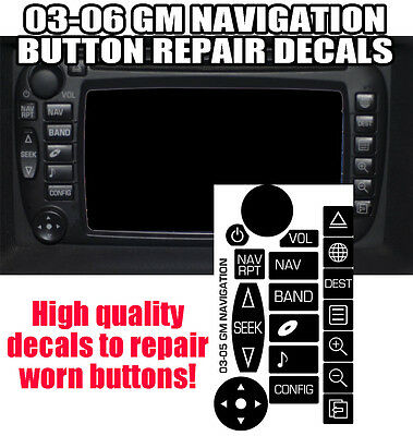 03-06 GM NAVIGATION RADIO Button Repair Decals Stickers Yukon Tahoe Suburban