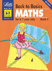 Back to Basics: Bk.2: Maths for 6-7 Year Olds by G.W. Rodda (Paperback, 1992)