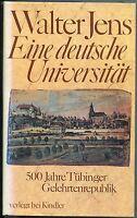 Walter Jens - Eine deutsche Universität