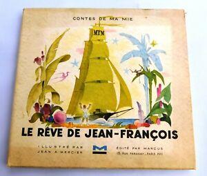 Jean A. MERCIER. Le rêve de Jean-François. Ed. Marcus 1943 - couverture salie