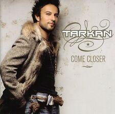 Tarkan - Come Closer [New CD] Holland - Import