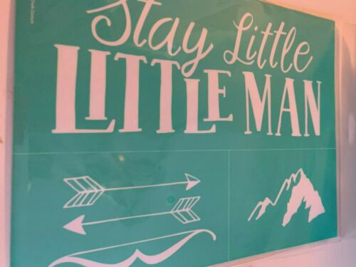Little Man! Chalk Couture Transfer Stay Little