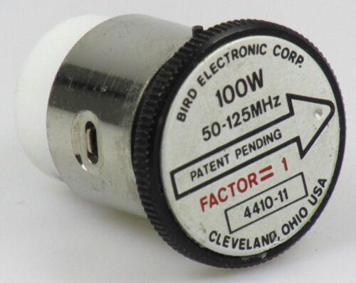 4410 a Bird Thruline wattmètres élément 4410-11 100mw-100w 50-125 MHz