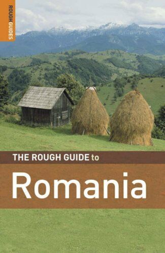 The Rough Guide to Romania - 4th Edition By Tim Burford, Darren (Norm) Longley,