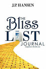 The Bliss List Journal: Companion to the Bliss List by Jp Hansen (Paperback / softback, 2010)