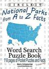 Circle It, National Parks from A to Z Facts, Pocket Size, Word Search, Puzzle Book by Maria Schumacher, Lowry Global Media LLC (Paperback / softback, 2016)