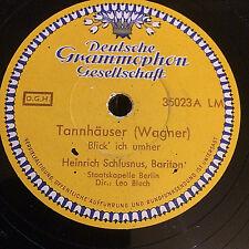 Tannhäuser, Heinrich Schlusnus : Blick ich umher // O du mein lieber Abendstern