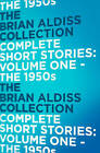 The Complete Short Stories: the 1950s by Brian Aldiss (Paperback, 2014)