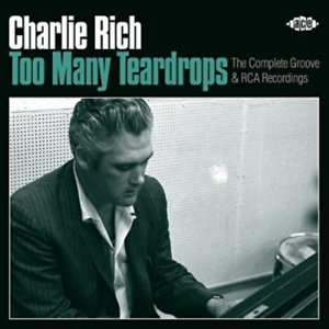 CHARLIE-RICH-TOO-MANY-TEARDROPS-THE-COMPLETE-GROOVE-amp-RCA-JAPAN-2-CD-H93