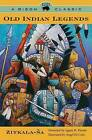 Old Indian Legends by Zitkala-Sa (Paperback, 1985)