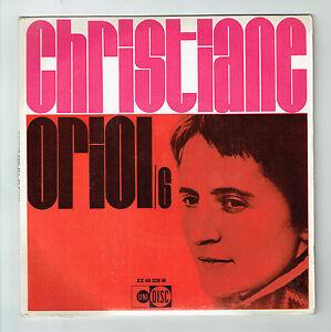 Christiane-ORIOL-Vinyl-45T-7-034-EP-TOUT-VA-TRES-BIEN-MME-outbound-UNIDISC-45328