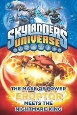 Skylanders Universe: Mask of Power No. 7 : Eruptor Meets the Nightmare King...