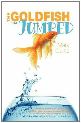 The Goldfish That Jumped,Mary Curtis