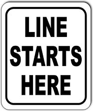 Line Starts Here Metal Outdoor Sign Long Lasting