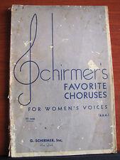 Schirmer's Favorite Choruses for Women's Voices SSA -1939 song book sheet music