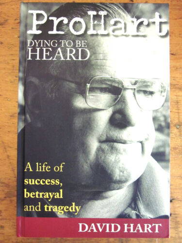 1 of 1 - Pro Hart-Dying to be Heard: Life of Success, Betrayal and Tragedy by David Hart