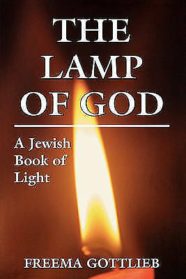 The Lamp of God: A Jewish Book of Light, Very Good Books