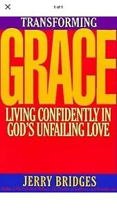 Transforming-Grace-Living-Confidently-in-God-039-s-by-Bridges-Jerry