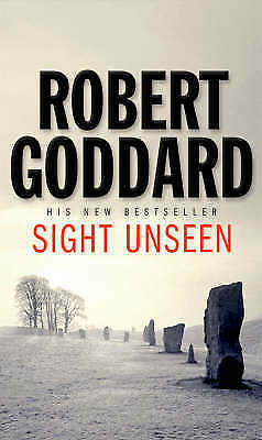 1 of 1 - Sight Unseen by Robert Goddard (Paperback) New Book