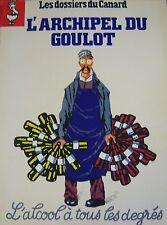 LES DOSSIERS DU CANARD N° 39 de 1991 L ARCHIPEL DU GOULOT ALCOOL A TOUS DEGRES