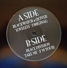 "Blackwatch & Quivver ""Loveless"" + Peace Division ""Take Me"" (I'm Your) * BLAC 001"