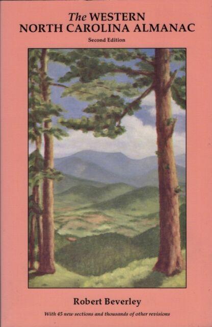 Robert Beverley / Western North Carolina Almanac And Book of Lists Signed 1993