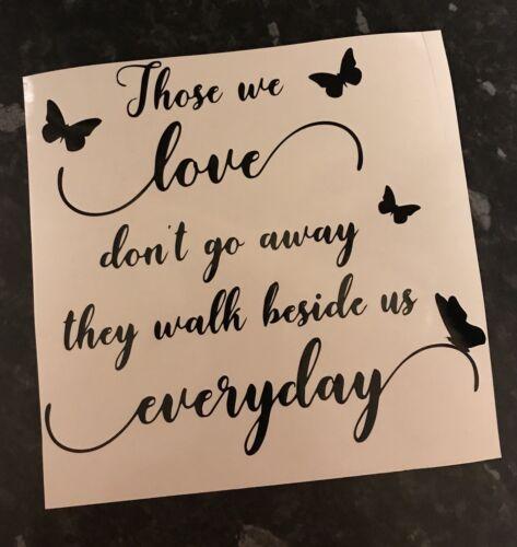 Those We Love Don't Go Away Decal vinyl sticker Ikea Ribba Box Frame bereav