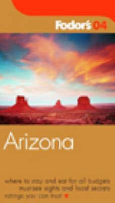 Arizona 2004 (Gold Guides), etc., Fodor, Eugene, New Book
