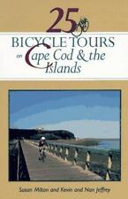 25 Bicycle Tours on Cape Cod and the Islands: Cranberry Bogs, Marshes, Sand