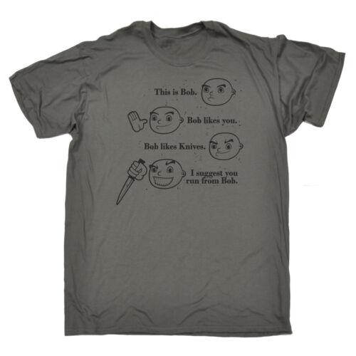 Voici Bob Bob aime couteaux T-shirt homme tee-shirt anniversaire Effrayant Horreur Blague Drôle