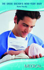 The Greek Doctor's New-Year Baby by Kate Hardy (Paperback, 2009)