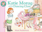 Katie Morag and the Dancing Class by Mairi Hedderwick (Paperback, 2010)