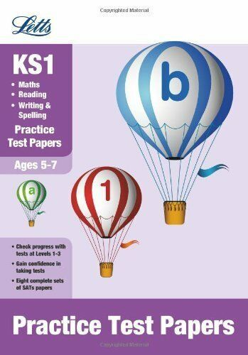 Reading, Writing and Maths: Practice Test Papers (Letts Key Stage 1 Success),Sa