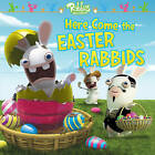 Here Come the Easter Rabbids by Maggie Testa (Paperback / softback, 2016)