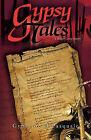 Gypsy Tales: A Biker Love Story by Gypsyjoe DiPasquale (Paperback, 2010)