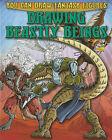 Drawing Beastly Beings by Steve Sims (Hardback, 2010)